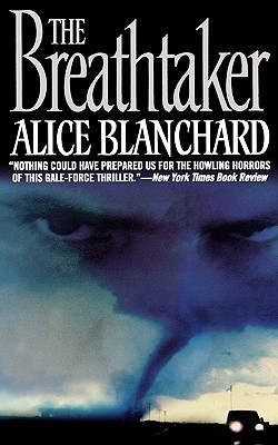 The Breathtaker - Blanchard, Alice