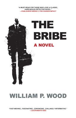 The Bribe - Wood, William P