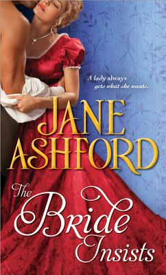 The Bride Insists - Ashford, Jane