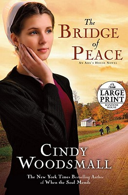 The Bridge of Peace - Woodsmall, Cindy