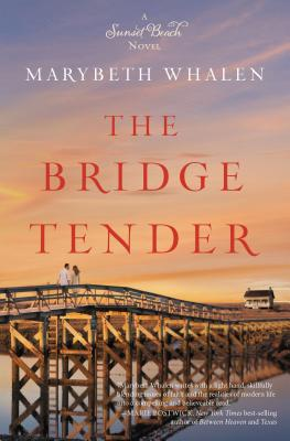 The Bridge Tender - Whalen, Marybeth