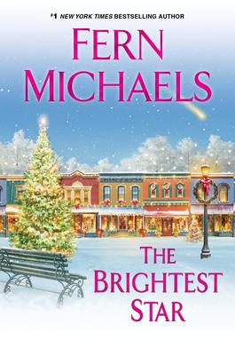 The Brightest Star: A Heartwarming Christmas Novel - Michaels, Fern