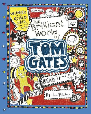 The Brilliant World of Tom Gates - Pichon, Liz