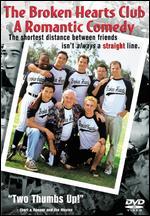 The Broken Hearts Club: A Romantic Comedy [WS/P&S] - Greg Berlanti