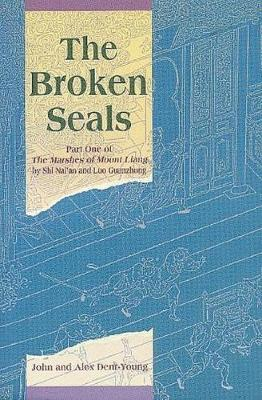 The Broken Seals: Part One of the Marshes of Mount Liang - Shi, Nai'an
