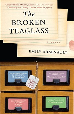The Broken Teaglass - Arsenault, Emily