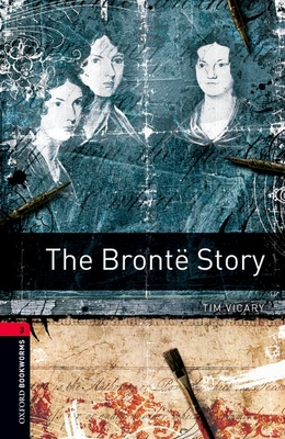 The Bronte Story - Vicary, Tim