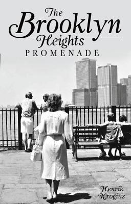 The Brooklyn Heights Promenade - Krogius, Henrik