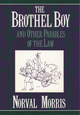 The Brothel Boy and Other Parables of the Law - Morris, Norval