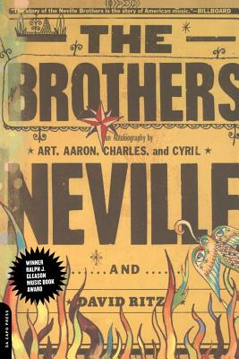 The Brothers - Neville, Art, and Neville, Aaron, and Neville, Cyril