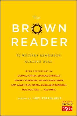 The Brown Reader: 50 Writers Remember College Hill - Eugenides, Jeffrey