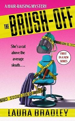 The Brush Off - Bradley, Laura