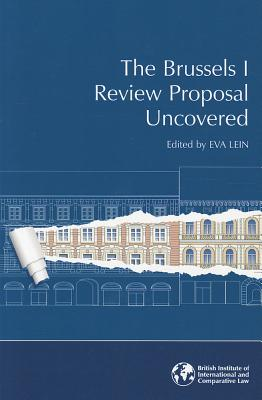 The Brussels I Review Proposal Uncovered - Lein, Eva (Editor)