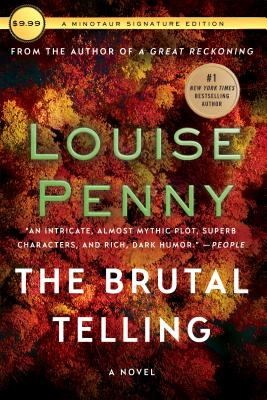 The Brutal Telling: A Chief Inspector Gamache Novel - Penny, Louise