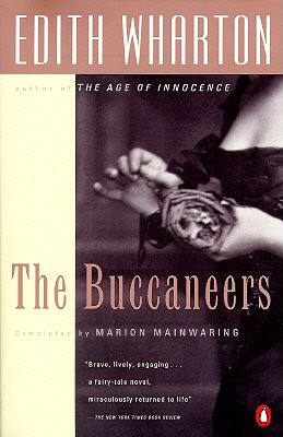 The Buccaneers - Wharton, Edith, and Mainwaring, Marion