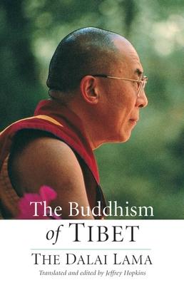 The Buddhism of Tibet - Dalai Lama, and Hopkins, Jeffrey, PH D (Translated by)