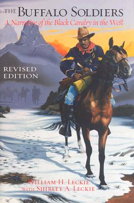 The Buffalo Soldiers: A Narrative of the Black Cavalry in the West -