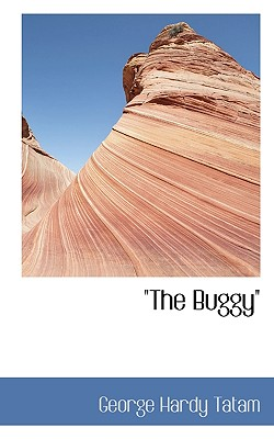 The Buggy - Tatam, George Hardy