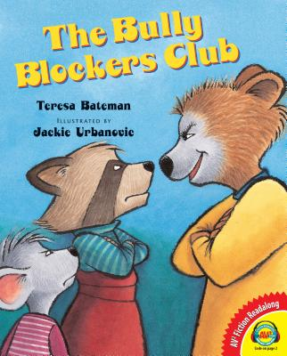 The Bully Blockers Club - Bateman, Teresa