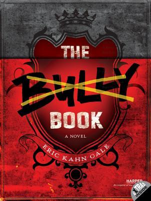 The Bully Book - Gale, Eric Kahn