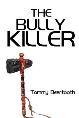 The Bully Killer - Beartooth, Tommy