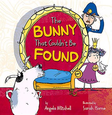 The Bunny That Couldn't be Found - Mitchell, Angela
