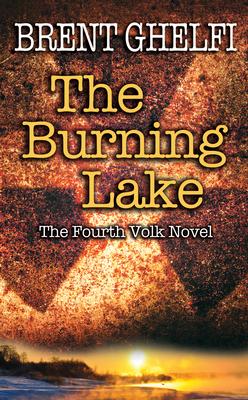 The Burning Lake - Ghelfi, Brent