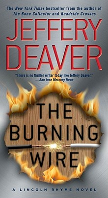The Burning Wire - Deaver, Jeffery, New