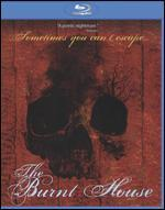 The Burnt House [Blu-ray]
