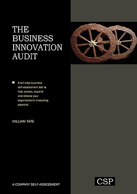 The Business Innovation Audit - Tate, William