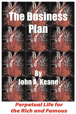 The Business Plan - Keane, John A