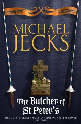 The Butcher of St. Peter's - Jecks, Michael