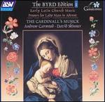 The Byrd Edition, Vol. 1: Early Latin Church Music - Propers for Lady Mass in Advent