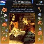 The Byrd Edition, Vol. 2: Early Latin Church Music - Propers for Christmas Day