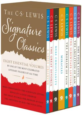 The C. S. Lewis Signature Classics (8-Volume Box Set): An Anthology of 8 C. S. Lewis Titles: Mere Christianity, the Screwtape Letters, Miracles, the Great Divorce, the Problem of Pain, a Grief Observed, the Abolition of Man, and the Four Loves - Lewis, C S