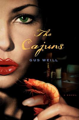 The Cajuns - Weill, Gus