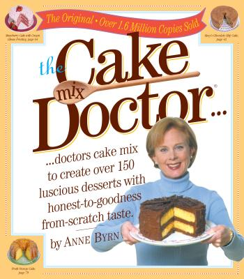 The Cake Mix Doctor... - Byrn, Anne