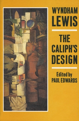 The Caliph's Design Architects! Where Is Your Vortex? - Lewis, Wyndham