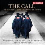 The Call: More Choral Classics from St. John's