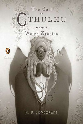 The Call of Cthulhu and Other Weird Stories - Lovecraft, H P, and Joshi, S T (Introduction by)
