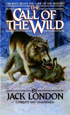 The Call of the Wild - London, Jack, and Swain, Dwight (Foreword by)