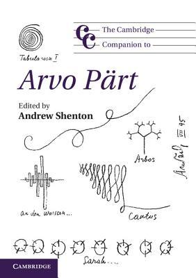 The Cambridge Companion to Arvo Part - Shenton, Andrew (Editor)