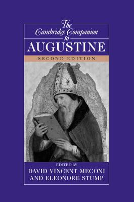 The Cambridge Companion to Augustine - Meconi, David Vincent (Editor)