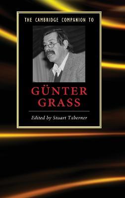 The Cambridge Companion to Gunter Grass - Taberner, Stuart (Editor)