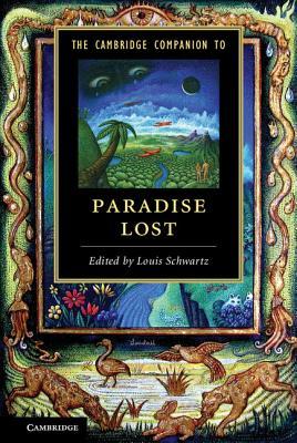 The Cambridge Companion to Paradise Lost - Schwartz, Louis, Professor (Editor)