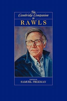 The Cambridge Companion to Rawls - Freeman, Samuel (Editor)