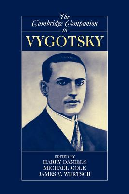 The Cambridge Companion to Vygotsky - Daniels, Harry, Professor (Editor)