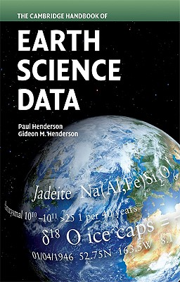 The Cambridge Handbook of Earth Science Data - Henderson, Paul