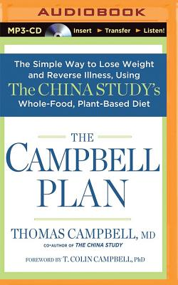 The Campbell Plan - Campbell, Thomas, M.D., and Cabus, Mark (Read by)
