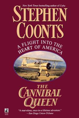 The Cannibal Queen - Coonts, Stephen